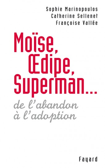 Moise Oedipe Superman
